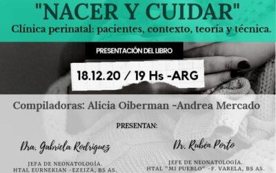 """Presentación del libro """"Nacer y Cuidar. Clínica perinatal: pacientes, contexto, teorías y técnicas"""""""